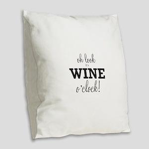 Wine O Clock Burlap Throw Pillow