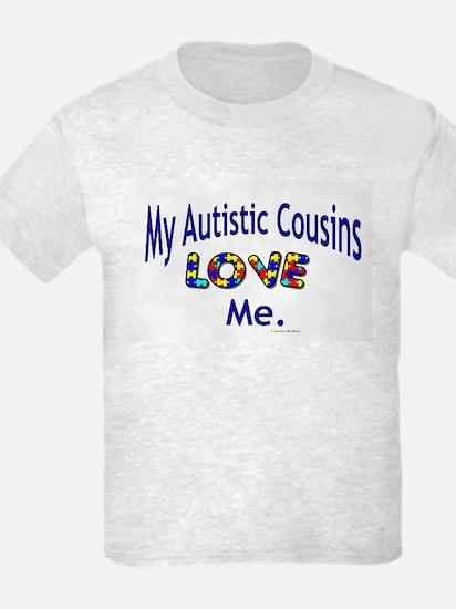 My Autistic Cousins Love Me T-Shirt