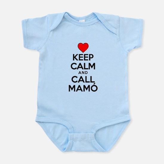 Keep Calm Call Mamo Body Suit
