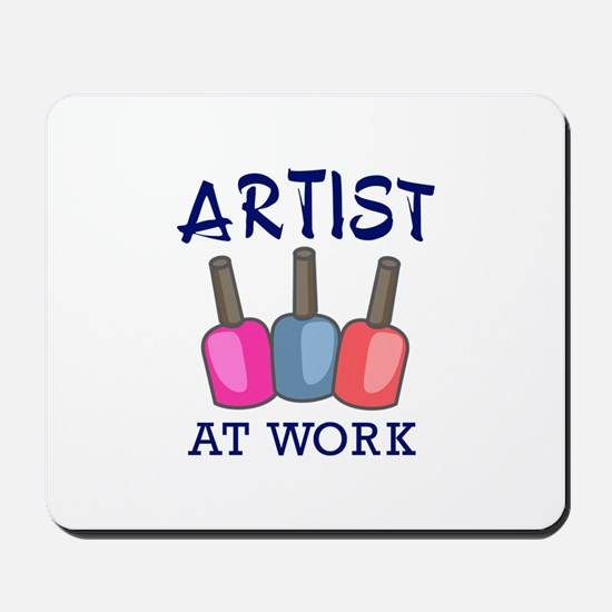 ARTIST AT WORK Mousepad