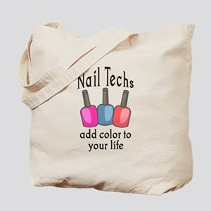NAIL TECHS ADD COLOR Tote Bag