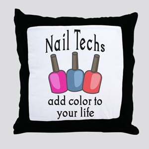 NAIL TECHS ADD COLOR Throw Pillow