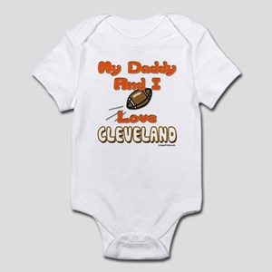 My Daddy And I Love CLEVELAND Infant Bodysuit