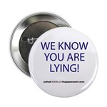 "We Know You Are Lying 2.25"" Button (10 Pack)"