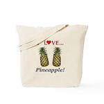 I Love Pineapple Tote Bag