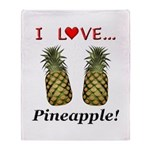 I Love Pineapple Throw Blanket