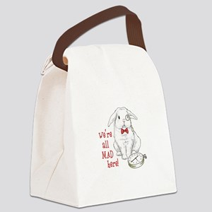 WERE ALL MAD HERE Canvas Lunch Bag