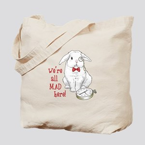 WERE ALL MAD HERE Tote Bag