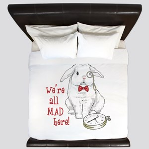 WERE ALL MAD HERE King Duvet