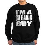 Im a CB Radio Guy Sweatshirt