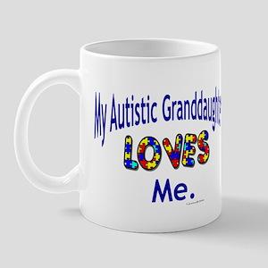 My Autistic Granddaughter Loves Me Mug