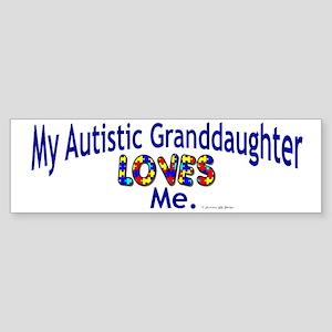 My Autistic Granddaughter Loves Me Sticker (Bumper