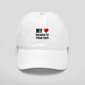 My Heart Belongs To Personalize It! Baseball Cap