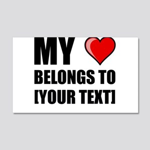 My Heart Belongs To Personalize It! Wall Decal