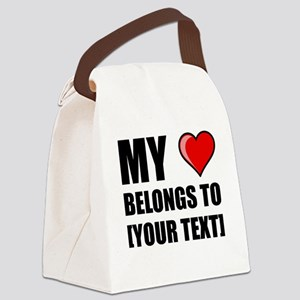 My Heart Belongs To Personalize It! Canvas Lunch B