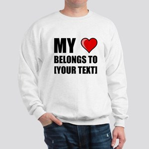 My Heart Belongs To Personalize It! Sweatshirt