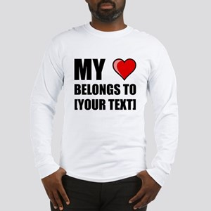 My Heart Belongs To Personalize It! Long Sleeve T-