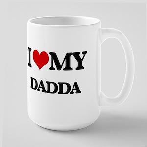 I love my Dadda Mugs