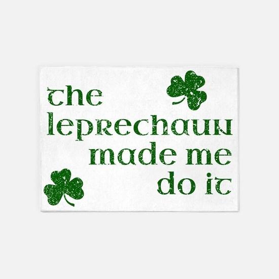 The Leprechaun Made Me Do It 5'x7'Area Rug
