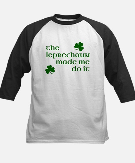 The Leprechaun Made Me Do It (Gree Baseball Jersey