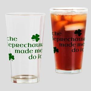 The Leprechaun Made Me Do It (Green Drinking Glass