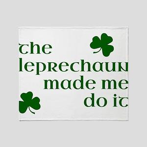 The Leprechaun Made Me Do It (Green) Throw Blanket