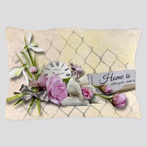 Home is where your mom is! Pillow Case