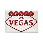 Never in Vegas Magnets