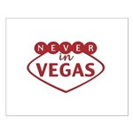 Never in Vegas Posters