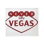 Never in Vegas Throw Blanket