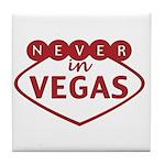 Never in Vegas Tile Coaster