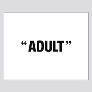 So Called Adult Quotation Marks Posters
