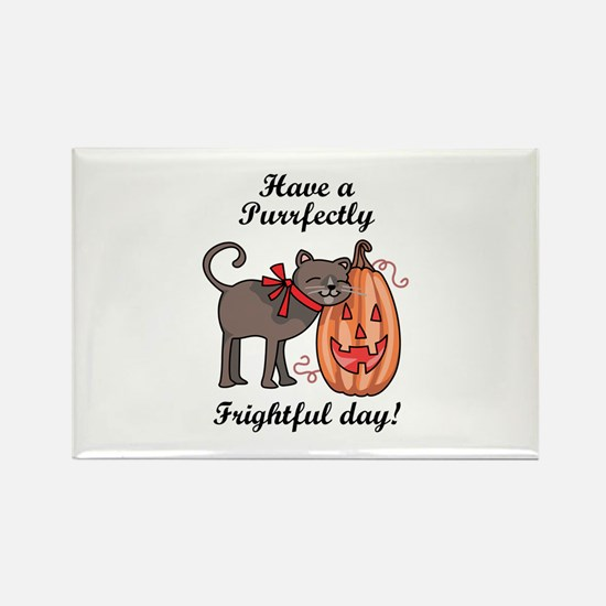PURRFECTLY FRIGHTFUL DAY Magnets