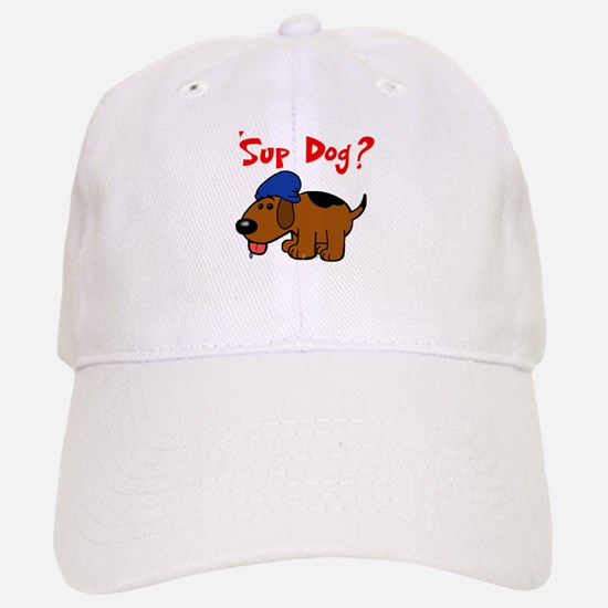 'Sup Dog? Baseball Baseball Cap