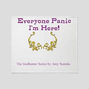 Everyone Panic Throw Blanket