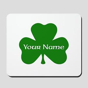 CUSTOM Shamrock with Your Name Mousepad