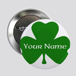 """CUSTOM Shamrock with Your Name 2.25"""" Button"""