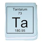 73. Tantalum baby blanket