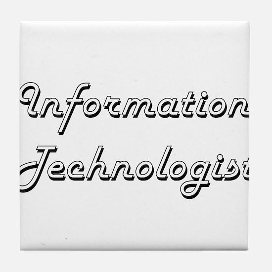 Information Technologist Classic Job Tile Coaster