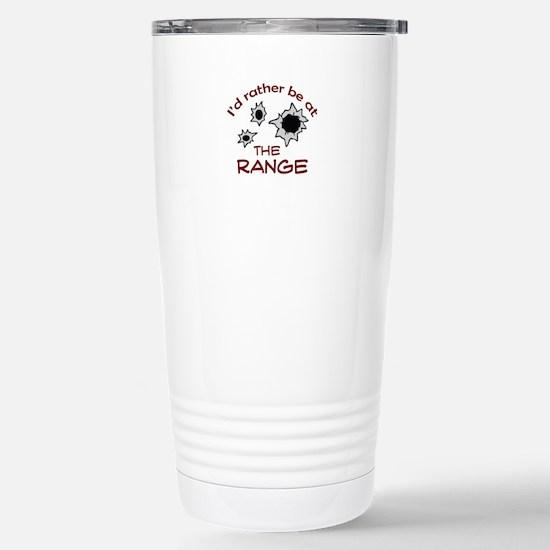 RATHER BE AT THE RANGE Travel Mug