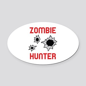 ZOMBIE HUNTER Oval Car Magnet