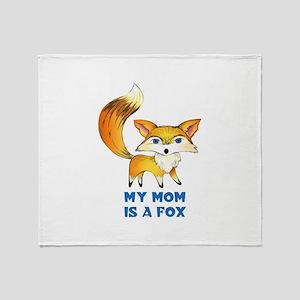 MOM IS A FOX Throw Blanket