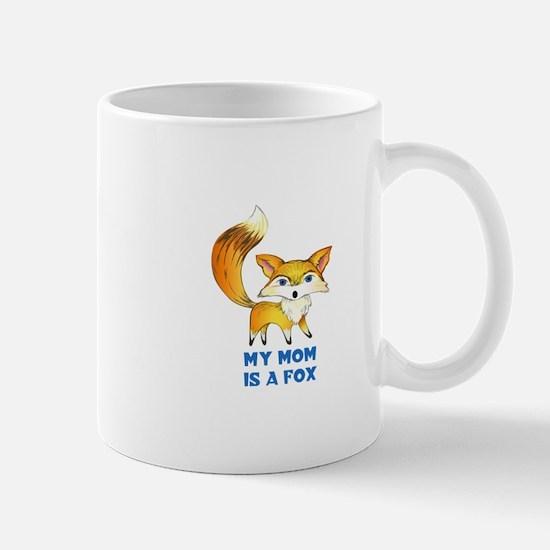 MOM IS A FOX Mugs