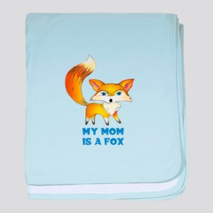 MOM IS A FOX baby blanket