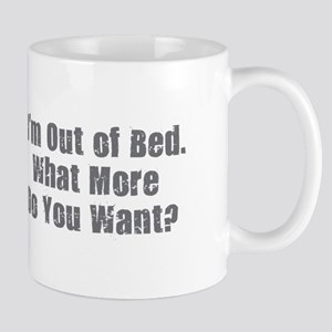 I'm Out of Bed - Gray Mugs