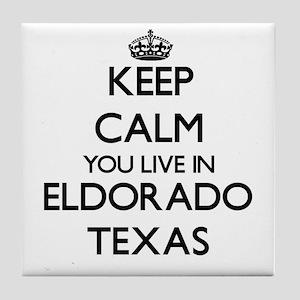 Keep calm you live in Eldorado Texas Tile Coaster
