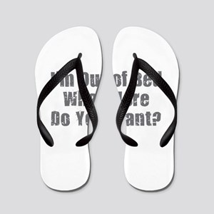 I'm Out of Bed - Gray Flip Flops