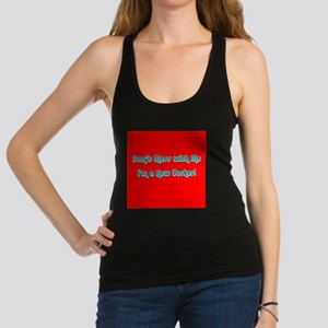 Dont Mess with Me Im a New York Racerback Tank Top