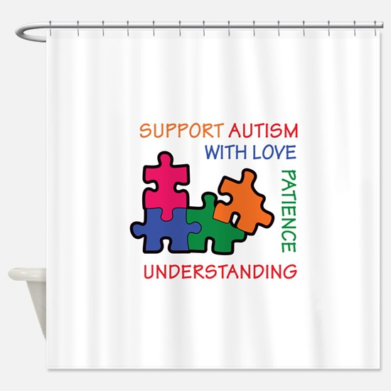AUTISM SUPPORT Shower Curtain