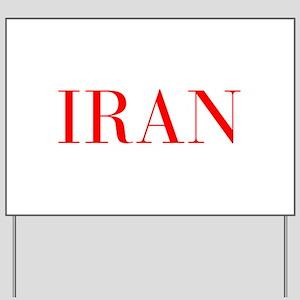 Iran-Bau red 400 Yard Sign